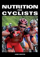 Nutrition for Cyclists 1847978428 Book Cover