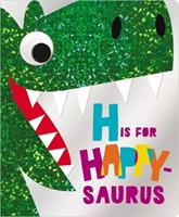 H Is for Happy-Saurus 1788439791 Book Cover