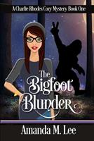 The Bigfoot Blunder 1542683106 Book Cover