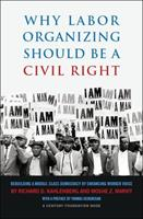 Why Labor Organizing Should Be a Civil Right 0870785230 Book Cover