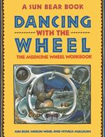 Dancing with the Wheel 0671767321 Book Cover