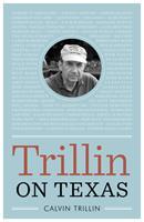 Trillin on Texas 0292726503 Book Cover