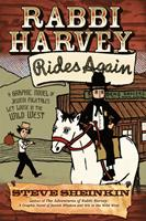 Rabbi Harvey Rides Again: A Graphic Novel of Jewish Folktales Let Loose in the Wild West 1580233473 Book Cover