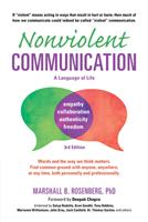 Nonviolent Communication: A Language Of Life - Life-Changing Tools For Healthy Relationships