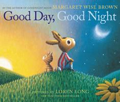 Good Day, Good Night Board Book 0062383124 Book Cover