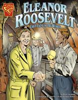 Eleanor Roosevelt: First Lady of the World (Graphic Biographies) 0736861939 Book Cover