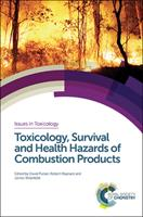 Toxicology, Survival and Health Hazards of Combustion Products 1849735697 Book Cover