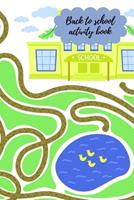 Back to school activity book 1034266462 Book Cover