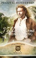 Yellowstone Homecoming 1512144266 Book Cover