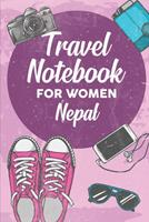Travel Notebook for Women Nepal: 6x9 Travel Journal or Diary with prompts, Checklists and Bucketlists perfect gift for your Trip to Nepal for every Traveler 1706397607 Book Cover