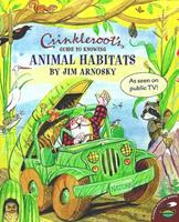 Crinkleroot's Guide to Knowing Animal Habitats 1481425994 Book Cover
