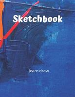 Sketchbook: Challenge Techniques, with prompt Creativity Pro Drawing Writing Sketching 150 Pages: A drawing book is one of the distinguished books you can draw with all comfort, 1676746153 Book Cover