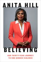 Believing: Our Thirty-Year Journey to End Gender Violence 0593298292 Book Cover