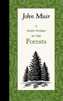A Wind-Storm in the Forests 1429096144 Book Cover