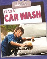 Plan a Car Wash 1725318970 Book Cover