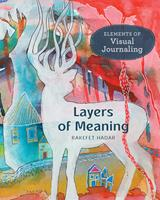 Layers of Meaning: Elements of Visual Journaling