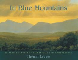In Blue Mountains: An Artist's Return to America's First Wilderness 0880104716 Book Cover