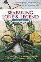 Seafaring Lore and Legend : A Miscellany of Maritime Myth, Superstition, Fable, and Fact 0071486569 Book Cover