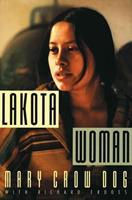Lakota Woman 0060973897 Book Cover