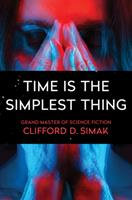 Time Is the Simplest Thing 0020820755 Book Cover