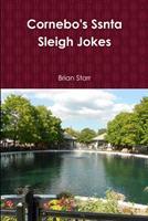 Cornebo's Ssnta Sleigh Jokes 0359936369 Book Cover