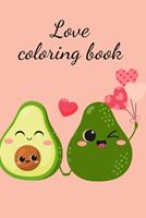 Love coloring book 1034269852 Book Cover