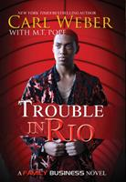 Trouble in Rio 1622865863 Book Cover