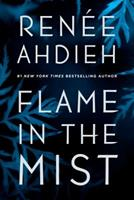Flame in the Mist 0399171630 Book Cover