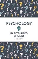 Psychology in Bite Sized Chunks 1789292352 Book Cover
