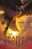 The Arabian Nights: Tales of Wonder and Magnificence 1534445579 Book Cover