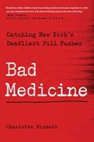 Pain Killer: Catching New York's Deadliest Doctor