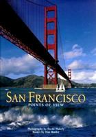 San Francisco: Points of View 1558682961 Book Cover