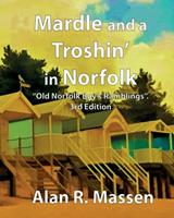 Mardle and a Troshin' in Norfolk 0993396291 Book Cover