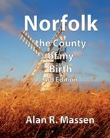 Norfolk the County of my Birth 0993396240 Book Cover