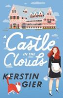 A Castle in the Clouds 1250300193 Book Cover