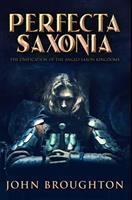 Perfecta Saxonia: Premium Hardcover Edition 1034216635 Book Cover