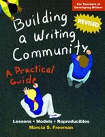 Building a Writing Community: A Practical Guide 0929895134 Book Cover