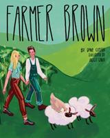 Farmer Brown 1736406515 Book Cover