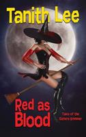 Red as Blood, or Tales from the Sisters Grimmer 0879977906 Book Cover