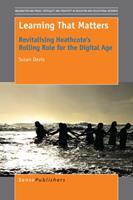 Learning That Matters: Revitalising Heathcote's Rolling Role for the Digital Age 9463004335 Book Cover