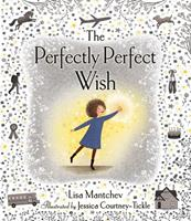 The Perfectly Perfect Wish 1534406190 Book Cover