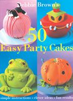 50 Easy Party Cakes 1853918555 Book Cover