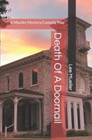 Death of a Doornail: A Murder Mystery Comedy Play 1489557539 Book Cover