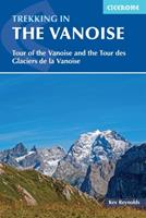 Trekking in the Vanoise: A Trekking Circuit of the Vanoise National Park 1852848634 Book Cover