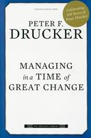 Managing in a Time of Great Change 0452278376 Book Cover