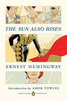 The Sun Also Rises: (Penguin Classics Deluxe Edition) 0143136771 Book Cover
