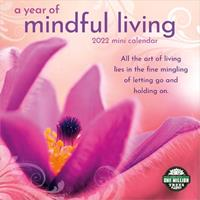 """A Year of Mindful Living 2022 Mini Wall Calendar (7"""" x 7"""", 7"""" x 14"""" open) 1631368273 Book Cover"""