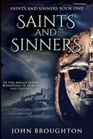 Saints And Sinners: Large Print Edition 1034021729 Book Cover