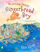 The Horribly Hungry Gingerbread Boy: A San Francisco Story 1597143529 Book Cover
