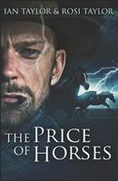 The Price Of Horses 1715400283 Book Cover